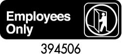 "Royal ROY 394506 Black ""Employees Only"" Sign 3"" x 9"""