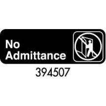 "Royal ROY 394507 Black ""No Admittance"" Sign 3"" x 9"""