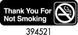 """Royal ROY 394521 Black """"Thank You For Not Smoking"""" Sign 3"""" x 9"""""""