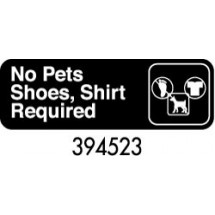 "Royal ROY 394523 Black ""No Pets/Shoes, Shirt Required"" Sign 3"" x 9"""