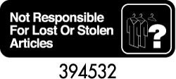 """Royal ROY 394532 Black """"Not Responsible for Lost / Stolen Articles"""" Sign 3"""" x 9"""""""