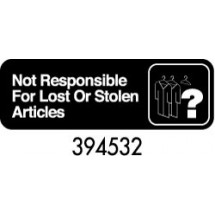 "Royal ROY 394532 Black ""Not Responsible for Lost / Stolen Articles"" Sign 3"" x 9"""
