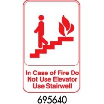 "Royal ROY 695640 White ""In Case Of Fire Do Not Use Elevator Use Stairwell"" Sign 6"" x 9"""