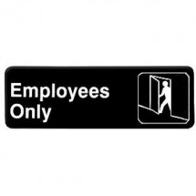 Thunder Group PLIS9304BK EMPLOYEES ONLY Info Sign - 1 doz