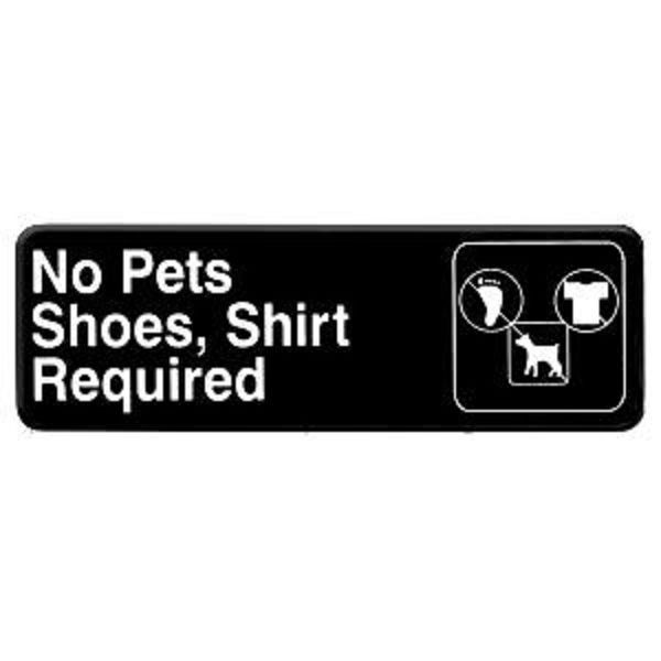 Thunder Group PLIS9319BK NO PETS/SHOES/SHIRT REQUIRED Sign - 1 doz