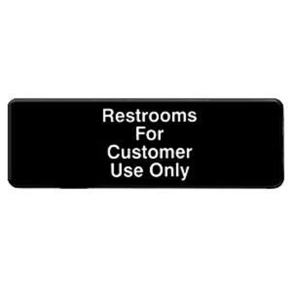 Thunder Group PLIS9321BK RESTROOMS FOR CUSTOMER USE ONLY Sign - 1 doz