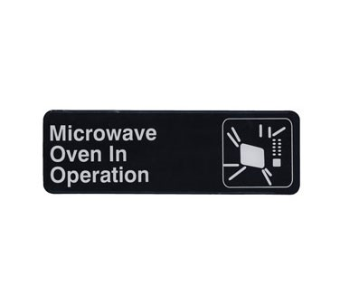 Traex 4529 MICROWAVE OVEN IN OPERATION Sign