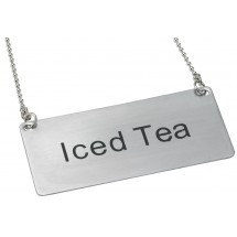 "Winco SGN-205 Stainless Steel ""Iced Tea"" Chain Sign"
