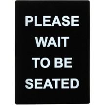"Winco SGN-802 ""Please Wait To Be Seated"" Stanchion Sign"